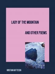 Lady of the Mountain and Other Poems